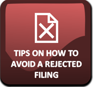 Tips on avoiding a rejected filing