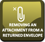 Removing an Attachment from a Returned Envelope